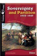 Sovereignty And Partition 1912-1949 [Edco]