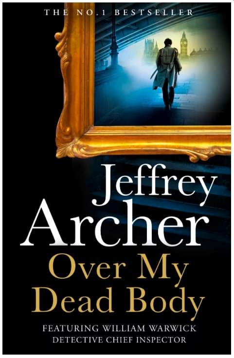 PRE-ORDER: Over My Dead Body by Jeffrey Archer