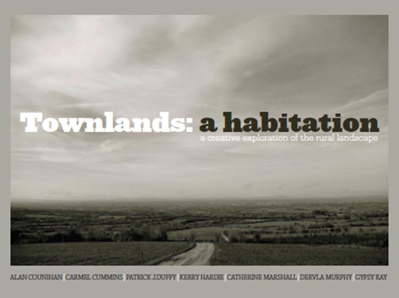 Townlands: A Habitation