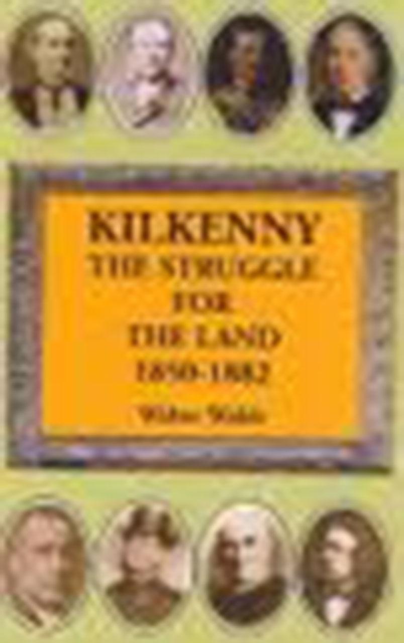 Kilkenny The Struggle For The Land