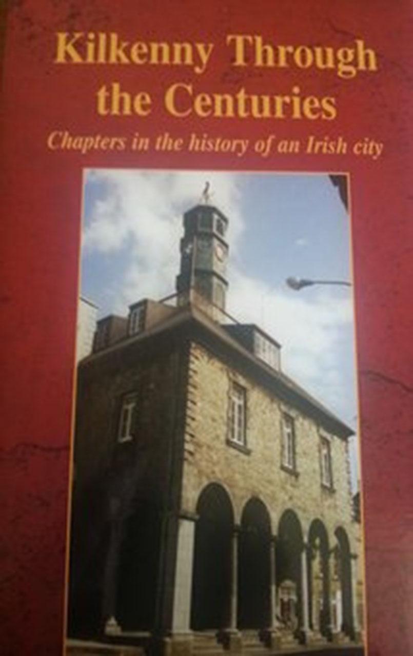 Kilkenny Through the Centries