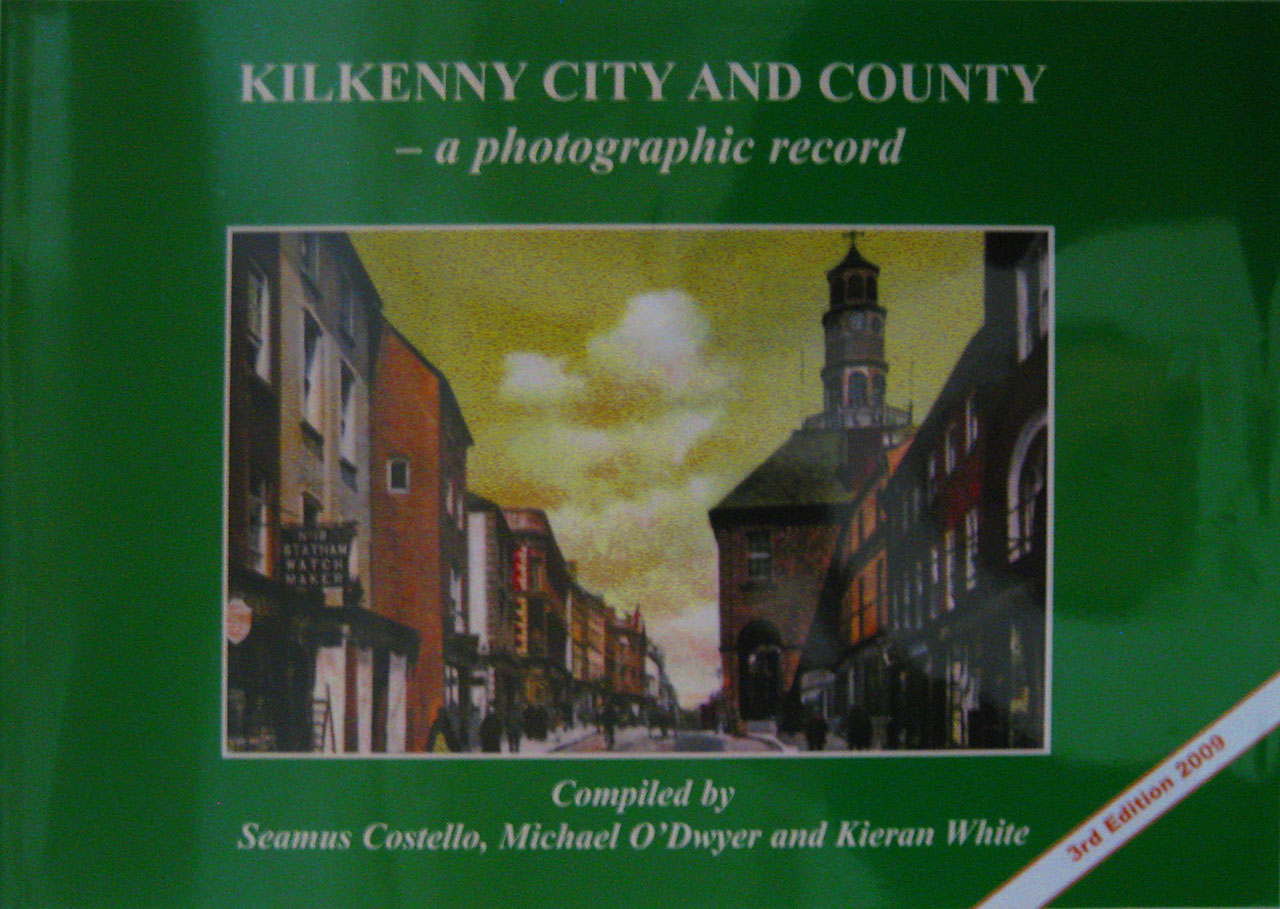 Kilkenny  A Photographic Record