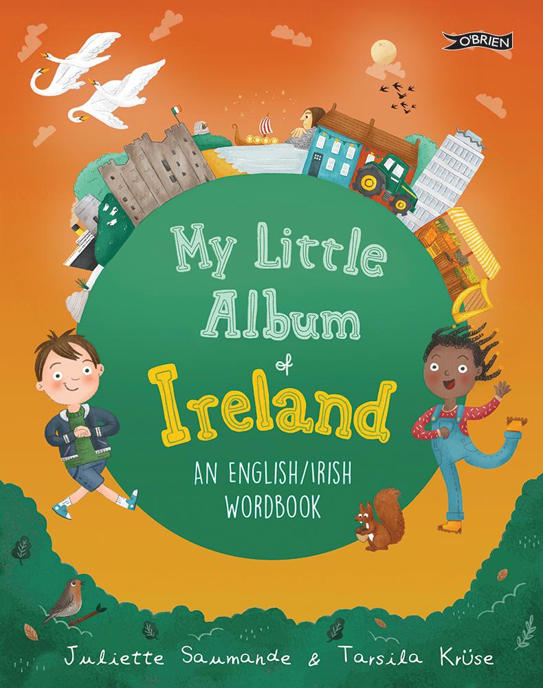 PRE-ORDER: My Little Album of Ireland by Juliette Saumande and Tarsila Krüse