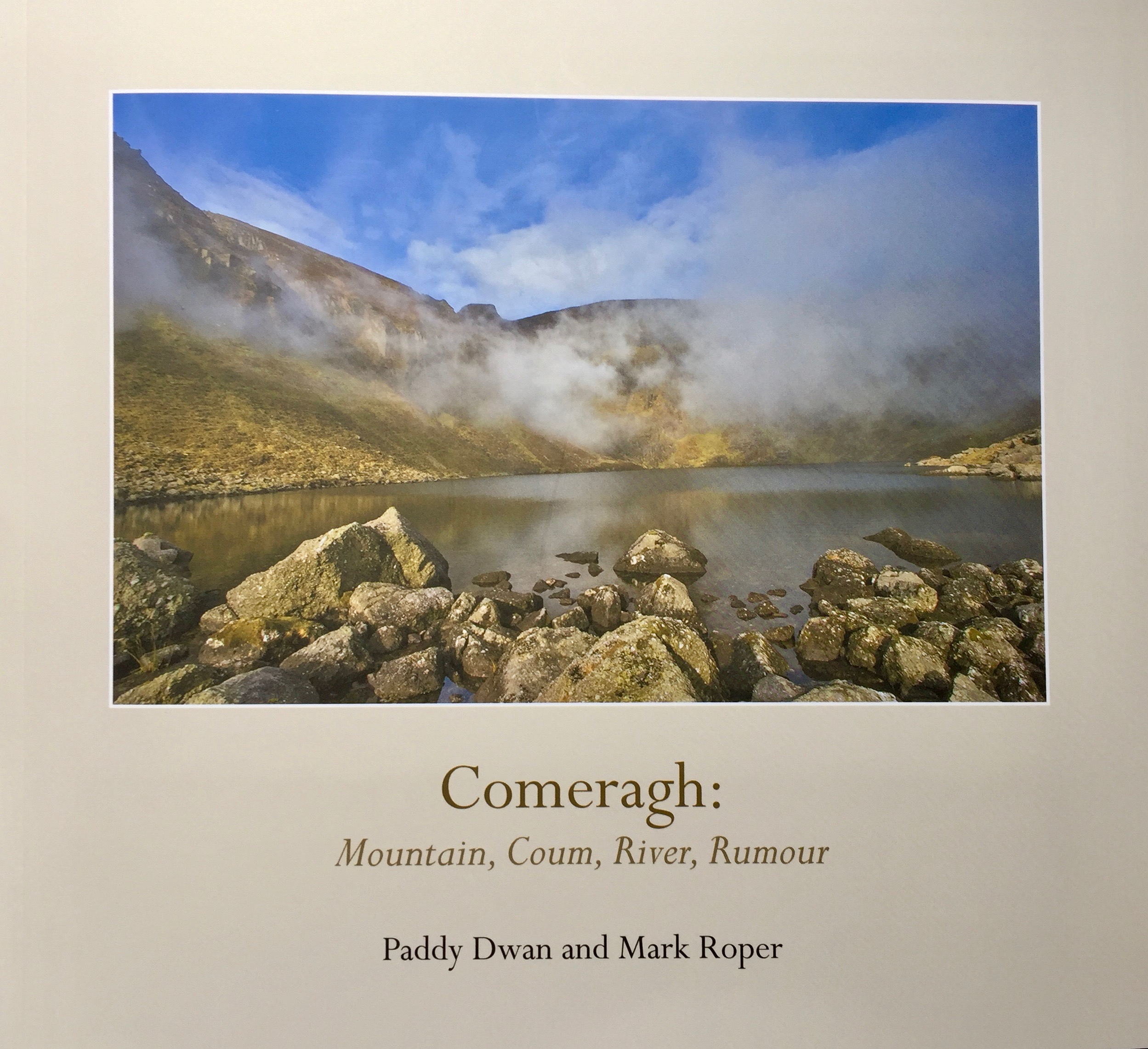 Comeragh: Mountain, Coum, River, Rumour
