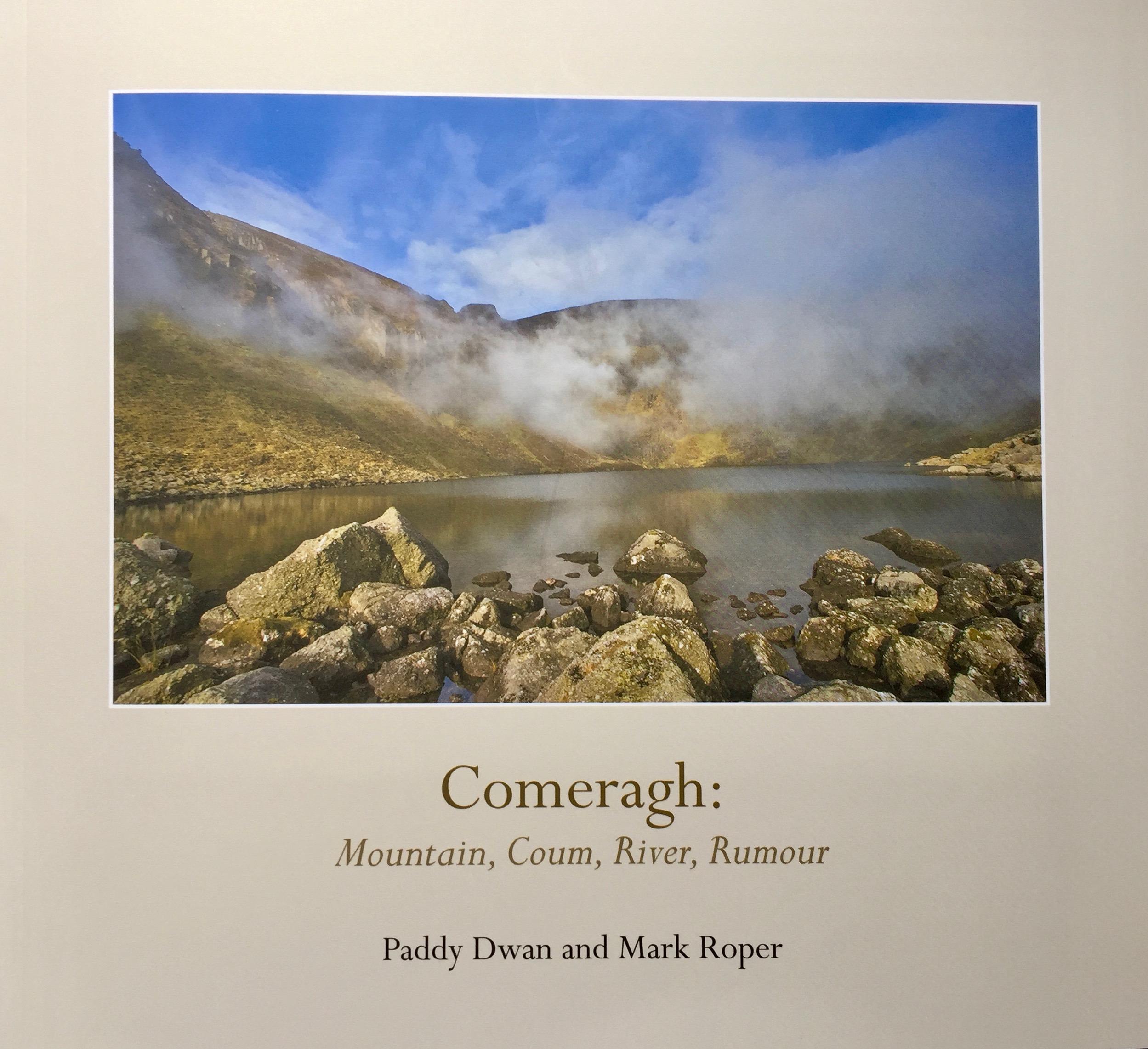 Comeragh: Mountain, Coum, River, Rumour