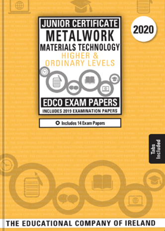 Exam Papers (2020) - Junior Cycle - Metalwork Materials Technology - Higher & Ordinary Levels