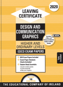 Exam Papers (2020) - Leaving Cert - Design & Communication Graphics - Higher & Ordinary Levels