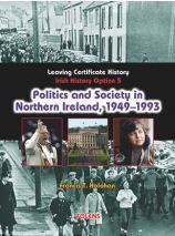 Politics And Society Northern Ireland [Folens]