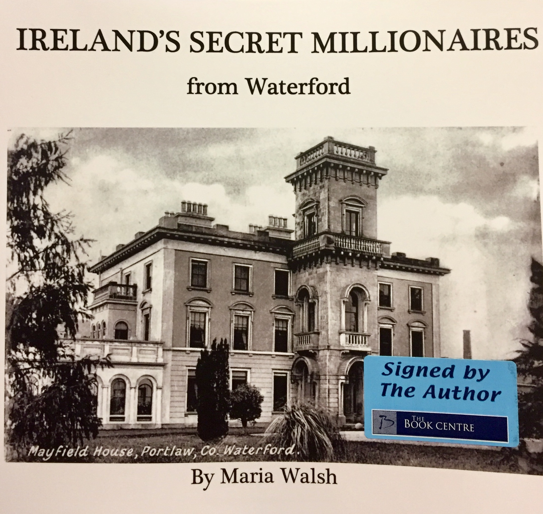 Ireland's Secret Millionaires from Waterford