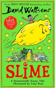 PRE-ORDER: Slime: The new children's book from No. 1 bestselling author David Walliams.