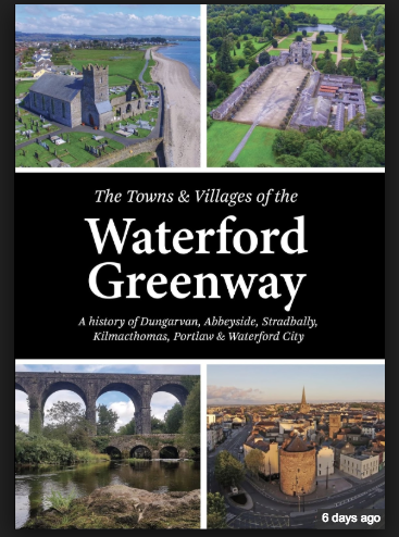 The Towns and Villages of the Waterford Greenway