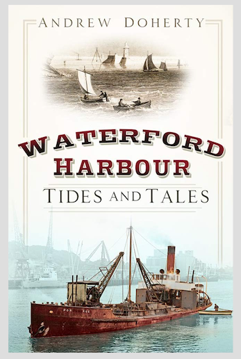 Waterford Harbour: Tides and Tales