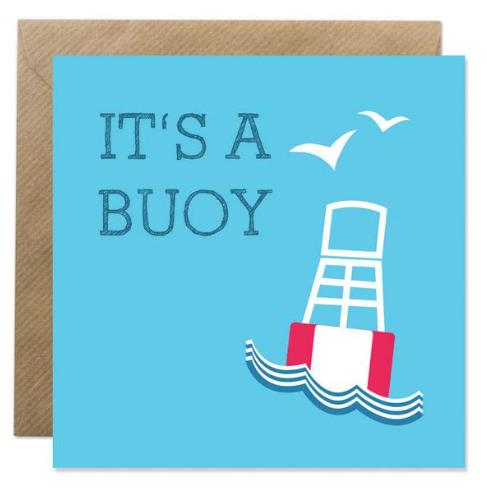 """""""It's A Buoy"""" - Irish Made Card"""