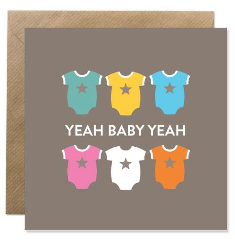 """""""YEAH BABY YEAH"""" - Irish Made Card"""