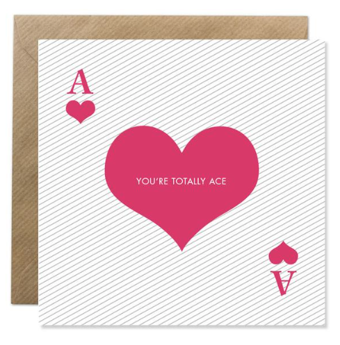 """""""YOU'RE TOTALLY ACE"""" - Irish Made Card"""