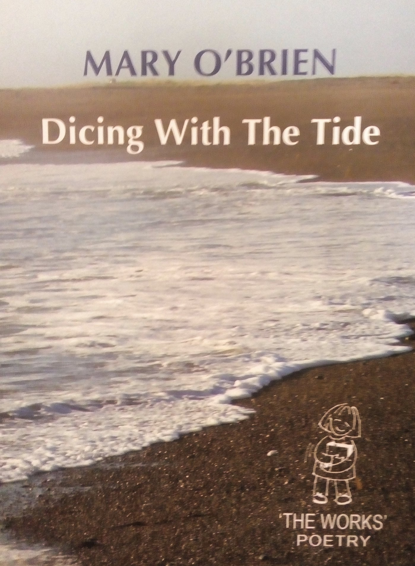 Dicing With the Tide by Mary O'Brien