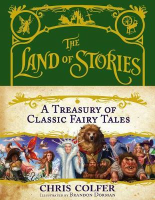 Land of Stories Treasury of Classic Fairy Tales