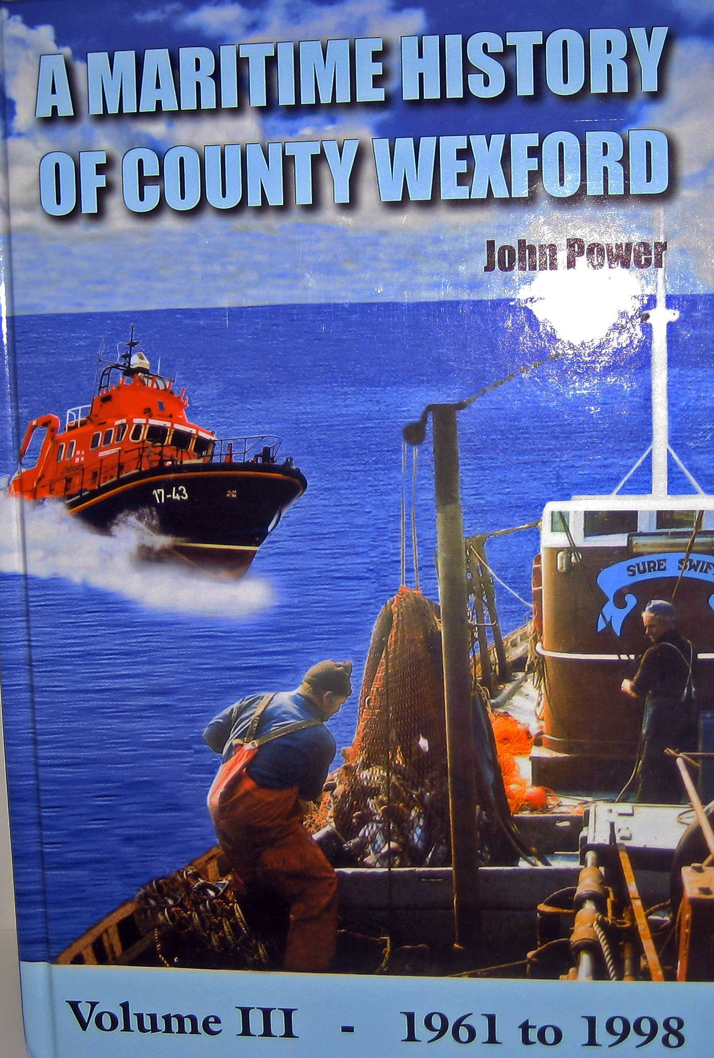 A Maritime History of County Wexford Vol 3