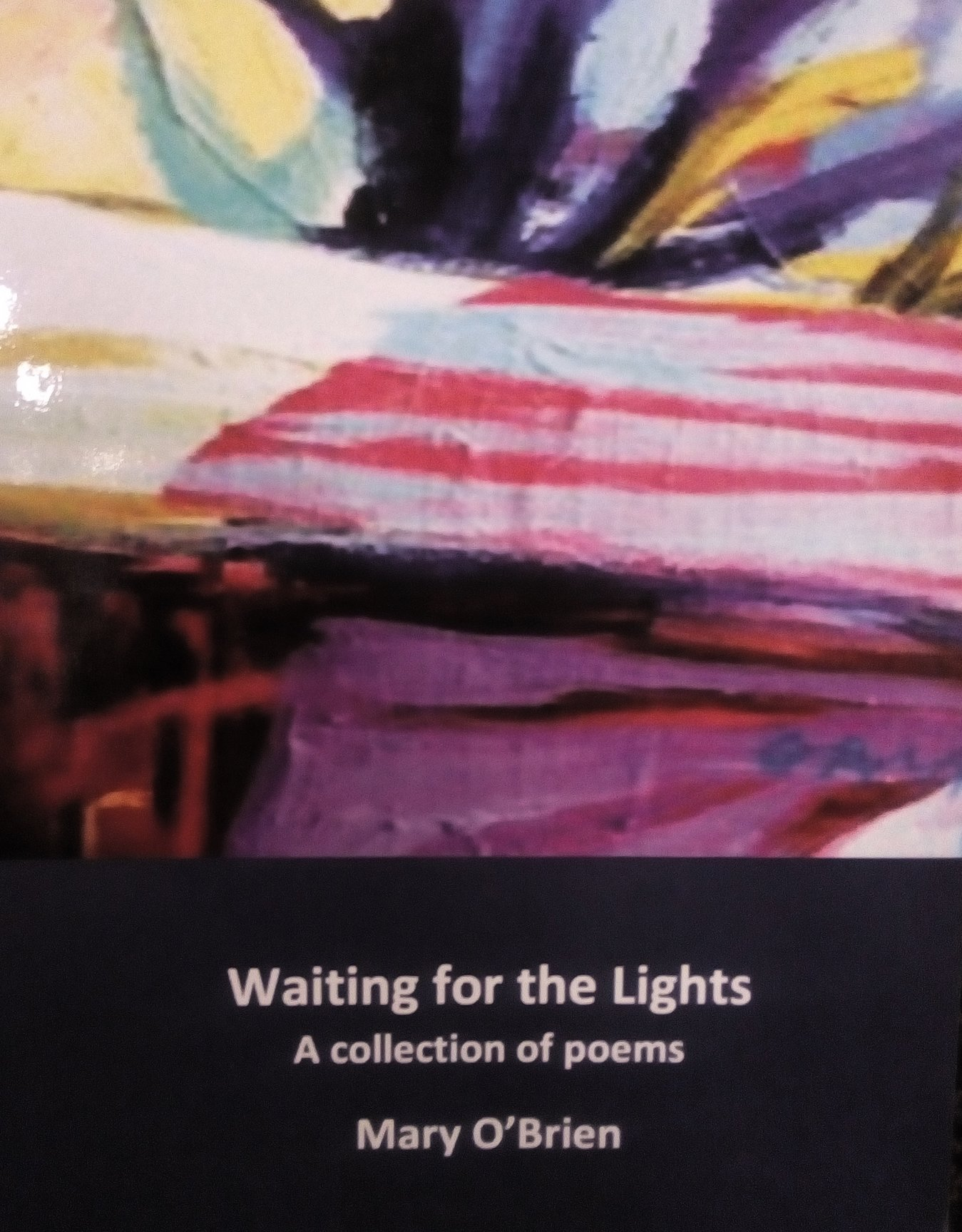 Waiting For The Lights by Mary O'Brien